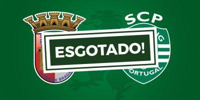 Bilhetes Braga Sporting Esgotado