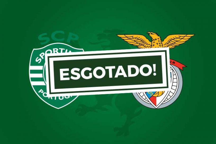 Bilhetes Sporting Benfica esgotados