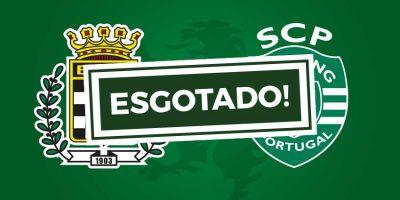 Bilhetes Boavista Sporting esgotado
