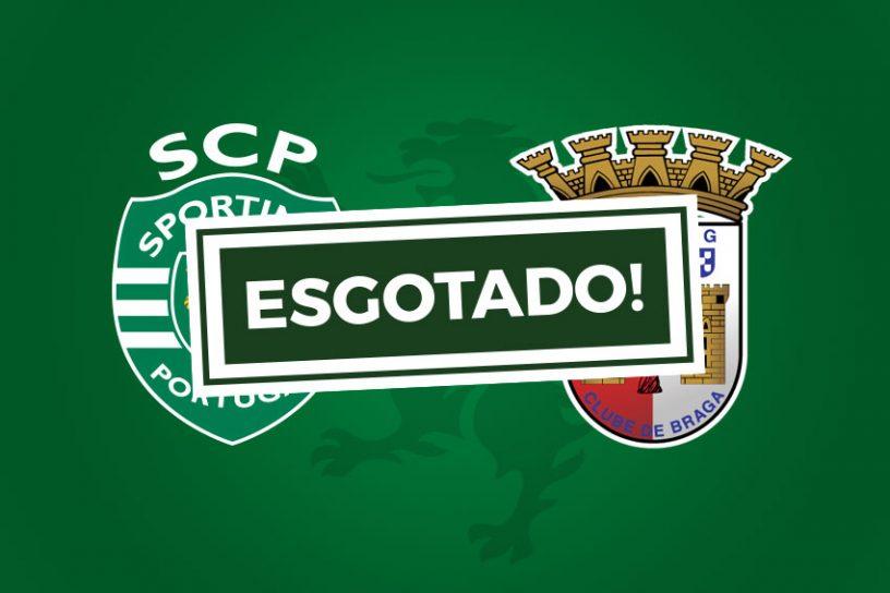 Bilhetes Sporting Braga esgotado